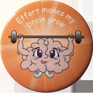 Growth Mindset Badge - Effort makes my brain grow